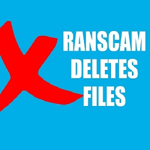 Ranscam Ransomware deletes files