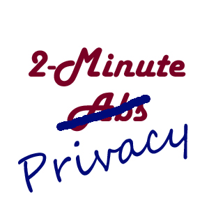 2 Minute Privacy Check-up