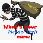 What is your identity theft name