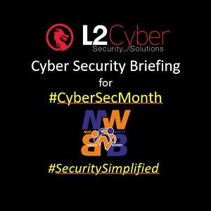 Cyber Security Briefing