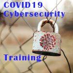 COVID19 Cybersecurity Training
